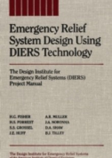 Обложка книги  - Emergency Relief System Design Using DIERS Technology