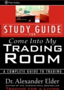 Обложка книги  - Study Guide for Come Into My Trading Room