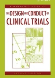 Обложка книги  - Manager's Guide to the Design and Conduct of Clinical Trials