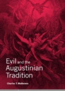 Обложка книги  - Evil and the Augustinian Tradition