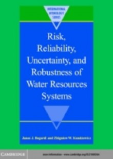 Обложка книги  - Risk, Reliability, Uncertainty, and Robustness of Water Resource Systems