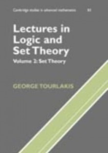 Обложка книги  - Lectures in Logic and Set Theory: Volume 1, Mathematical Logic