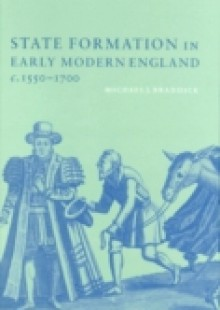 Обложка книги  - State Formation in Early Modern England, c.1550-1700