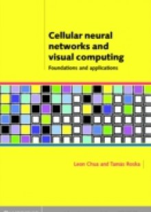 Обложка книги  - Cellular Neural Networks and Visual Computing