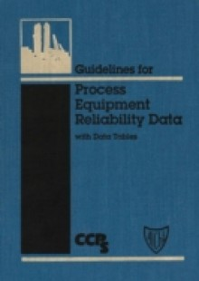 Обложка книги  - Guidelines for Process Equipment Reliability Data, with Data Tables