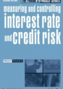 Обложка книги  - Measuring and Controlling Interest Rate and Credit Risk