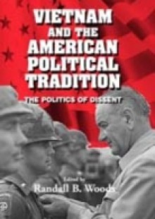 Обложка книги  - Vietnam and the American Political Tradition
