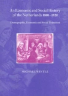 Обложка книги  - Economic and Social History of the Netherlands, 1800-1920