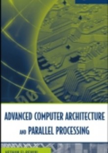 Обложка книги  - Advanced Computer Architecture and Parallel Processing