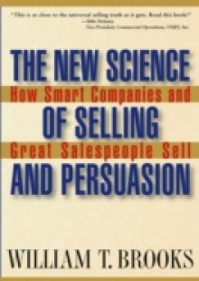 Обложка книги  - New Science of Selling and Persuasion