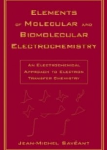 Обложка книги  - Elements of Molecular and Biomolecular Electrochemistry