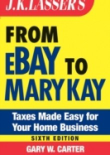 Обложка книги  - J.K. Lasser's From Ebay to Mary Kay