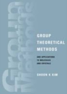 Обложка книги  - Group Theoretical Methods and Applications to Molecules and Crystals