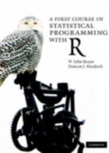Обложка книги  - First Course in Statistical Programming with R