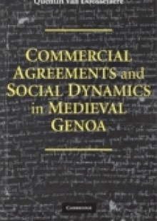 Обложка книги  - Commercial Agreements and Social Dynamics in Medieval Genoa