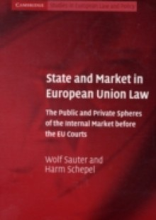 Обложка книги  - State and Market in European Union Law