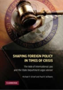 Обложка книги  - Shaping Foreign Policy in Times of Crisis