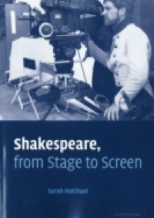 Обложка книги  - Shakespeare, from Stage to Screen