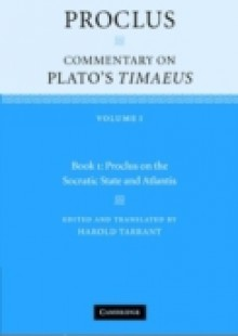 Обложка книги  - Proclus: Commentary on Plato's Timaeus: Volume 1, Book 1: Proclus on the Socratic State and Atlantis