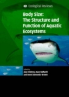 Обложка книги  - Body Size: The Structure and Function of Aquatic Ecosystems