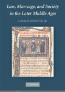 Обложка книги  - Law, Marriage, and Society in the Later Middle Ages