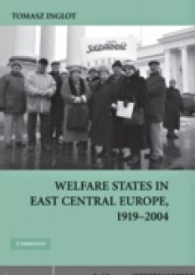 Обложка книги  - Welfare States in East Central Europe, 1919-2004