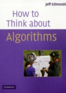 Обложка книги  - How to Think About Algorithms
