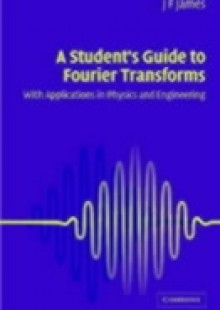 Обложка книги  - Student's Guide to Fourier Transforms