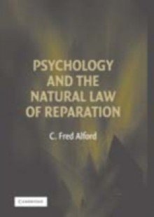Обложка книги  - Psychology and the Natural Law of Reparation