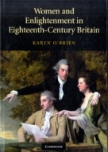 Обложка книги  - Women and Enlightenment in Eighteenth-Century Britain