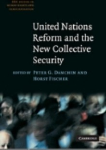 Обложка книги  - United Nations Reform and the New Collective Security