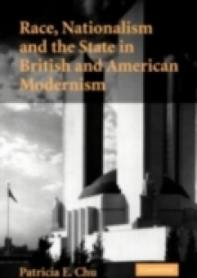 Обложка книги  - Race, Nationalism and the State in British and American Modernism