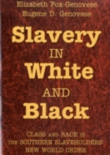 Обложка книги  - Slavery in White and Black