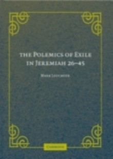 Обложка книги  - Polemics of Exile in Jeremiah 26-45