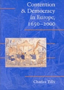 Обложка книги  - Contention and Democracy in Europe, 1650-2000