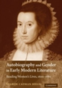 Обложка книги  - Autobiography and Gender in Early Modern Literature