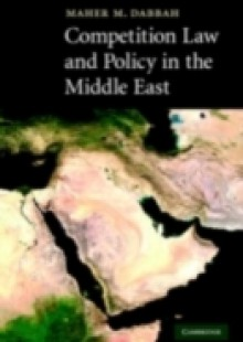 Обложка книги  - Competition Law and Policy in the Middle East