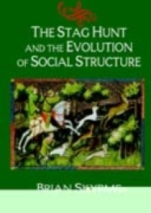 Обложка книги  - Stag Hunt and the Evolution of Social Structure
