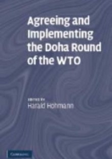 Обложка книги  - Agreeing and Implementing the Doha Round of the WTO