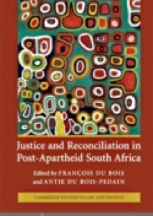 Обложка книги  - Justice and Reconciliation in Post-Apartheid South Africa