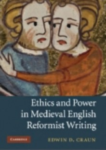 Обложка книги  - Ethics and Power in Medieval English Reformist Writing