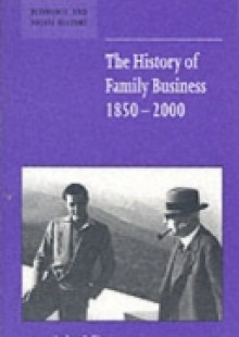 Обложка книги  - History of Family Business, 1850-2000