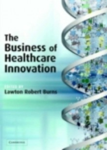 Обложка книги  - Business of Healthcare Innovation