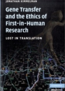 Обложка книги  - Gene Transfer and the Ethics of First-in-Human Research