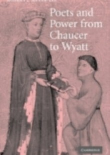 Обложка книги  - Poets and Power from Chaucer to Wyatt