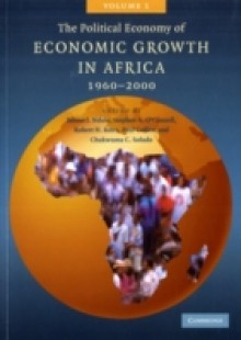 Обложка книги  - Political Economy of Economic Growth in Africa, 1960-2000: Volume 1