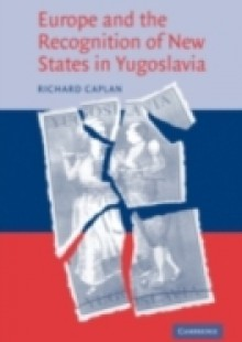 Обложка книги  - Europe and the Recognition of New States in Yugoslavia