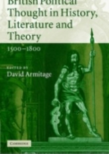 Обложка книги  - British Political Thought in History, Literature and Theory, 1500-1800