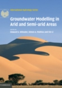 Обложка книги  - Groundwater Modelling in Arid and Semi-Arid Areas
