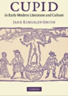 Обложка книги  - Cupid in Early Modern Literature and Culture